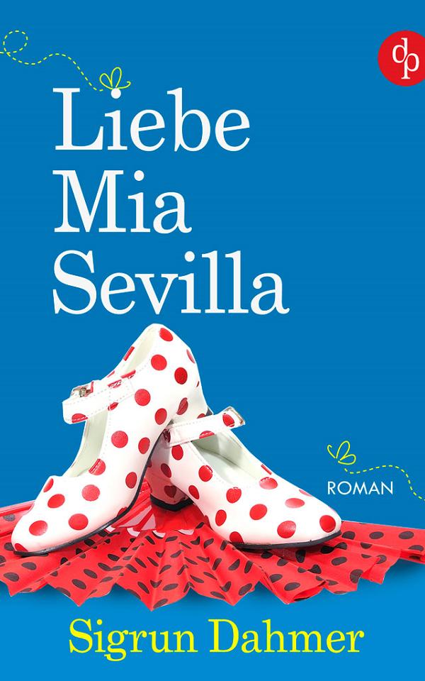 Buchcover Liebe Mia Sevilla