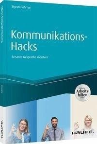 Buchcover Kommunikations-Hacks, Autorin: Sigrun Dahmer, Haufe-Verlag
